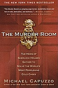 The Murder Room: The Heirs of Sherlock Holmes Gather to Solve the World's Most Perplexing Cold Cases Cover