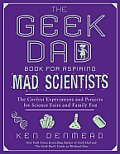 Geek Dad Book for Aspiring Mad Scientists