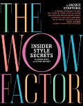 Wow Factor Insider Style Secrets for Every Body & Every Budget