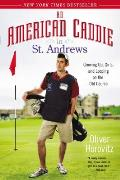 American Caddie in St Andrews Growing Up Girls & Looping on the Old Course