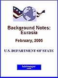 Background Notes:  Eurasia, February 2005