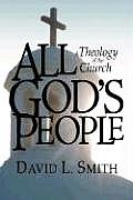 All God's People: A Theology of the Church