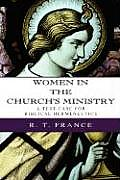 Women in the Church's Ministry: A Test-Case for Biblical Hermeneutics
