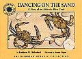 Dancing on the Sand The Story of an Atlantic Blue Crab