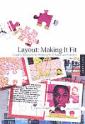 Layout: Making It Fit: Finding the Right Balance Between Content and Space