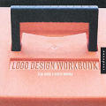 Logo Design Workbook A Hands On Guide To Creat