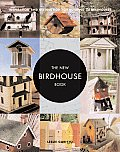 New Birdhouse Book Inspiration & Instruction for Building 50 Birdhouses
