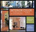Interior Color by Design: A Tool for Homeowners, Designers, and Architects