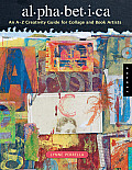 Alphabetica An A Z Creativity Guide for Collage & Book Artists