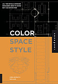 Color Space & Style All the Details Interior Designers Need to Know But Can Never Find