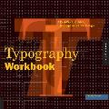 Typography Workbook A Real World Guide to Using Type in Graphic Design