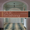 Designer Faux Finishing: Ideas and Inspiration for Sophisticated Surfaces