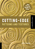 Cutting Edge Patterns & Textures with CDROM