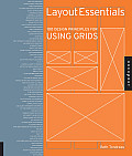 Layout Essentials 100 Design Principles for Using Grids