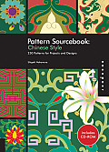 Chinese Style: 250 Patterns for Projects and Designs [With CDROM]
