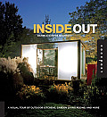 Inside Out A Visual Tour of Outdoor Kitchens Garden Living Rooms & More
