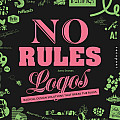 No Rules Logos Radical Design Solutions That Break the Rules