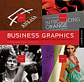 Business Graphics: 500 Designs That Link Graphic Aesthetic and Business Savvy (09 Edition)