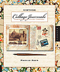 Vintage Collage Journals: Journaling with Antique Ephemera
