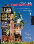 Mixed-Media Dollhouses: Techniques and Ideas for Doll-Size Assemblages Cover