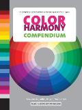 Color Harmony Compendium: A Complete Color Reference for Designers of All Types [With CDROM]