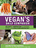 Vegans Daily Companion 365 Day of Inspiration for Cooking Eating & Living Compassionately