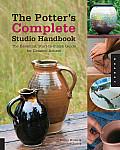 Potter's Complete Studio Handbook: The Essential