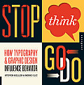Stop Think Go Do How Typography & Graphic Design Influence Behavior