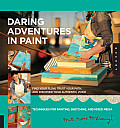 Daring Adventures in Paint: Find Your Flow, Trust Your Path, and Discover Your Authentic Voice-Techniques for Painting, Sketching, and Mixed Media Cover