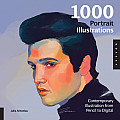1,000 Portrait Illustrations: Contemporary Illustration from Pencil to Digital (1000)