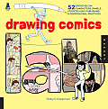 Drawing Comics Lab: 52 Exercises on Characters, Panels, Storytelling, Publishing & Professional Practices (Lab)