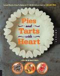 Pies & Tarts with Heart Expert Pie Building Techniques for 60+ Sweet & Savory Vegan Pies
