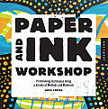 Paper and Ink Workshop