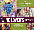 Wine Lover's Daily Calendar: 356 Days of Knowledge, Advice & Lore