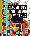 Mid-Century Modern Patterns: 30 Original Illustrations to Color, Customize, and Hang (Just Add Color)