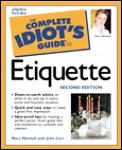 The complete idiot's guide to etiquette, 2nd edition