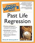Complete Idiot's Guide to Past Life Regression Cover