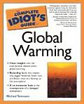 Complete Idiot's Guide to Global Warming (Complete Idiot's Guides) Cover