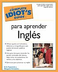 The Complete Idiot's Guide To Para Aprender Ingles (Complete Idiot's Guides)