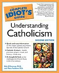 Complete Idiots Guide To Understanding Catholicism
