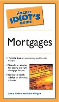 Pocket Idiots Guide To Mortgages