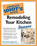 The Complete Idiot's Guide to Remodeling Your Kitchen Illustrated (Complete Idiot's Guides)