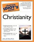Complete Idiot's Guide to Christianity (Complete Idiot's Guides) Cover