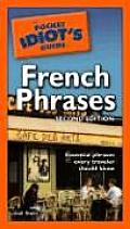 Pocket Idiots Guide To French Phrases 2ND Edition