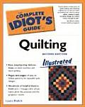 Complete Idiot's Guide to Quilting, 2e Illustrated Cover