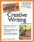 Complete Idiot's Guide to Creative Writing 2e Cover
