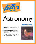 Complete Idiots Guide To Astronomy 3rd Edition