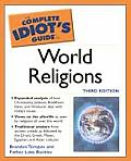 Complete Idiots Guide To World Religions 3rd Edition