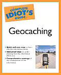 Complete Idiot's Guide to Geocaching (Complete Idiot's Guides) Cover