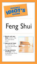 Pocket Idiot's Guide to Feng Shui
